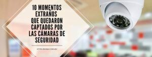 10 Momentos EXTRAÑOS que quedaron captados por las CÁMARAS DE SEGURIDAD